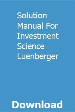 Solutions luenberger investment science answers forexgrail strength trading e-books torrent