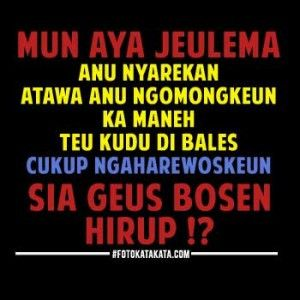 Kata Kata Lucu Bahasa Sunda Gokil Lucu Bahasa Humor Lucu