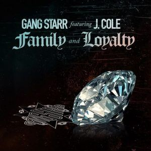 Download Mp3 Gang Starr Ft J Cole Family And Loyalty Gang Starr Family Loyalty J Cole