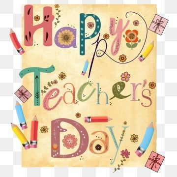 Cute Happy Teachers Day Design Happy Teachers Day School Gift Png And Vector With Transparent Background For Free Download In 2020 Happy Teachers Day Independence Day Greeting Cards Teachers Day