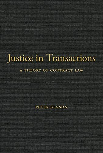 Read Download Justice In Transactions A Theory Of Contract Law Free Epub Mobi Ebooks Contract Law Best Books To Read Download Books