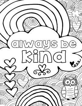 15 Printable Kindness Coloring Pages For Children Or Students Coloring Pages Inspirational Coloring Pages Quote Coloring Pages