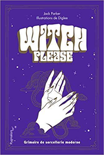 Livre Oracle De La Triade Pdf Gratuit : livre, oracle, triade, gratuit, Witch, Please, Parker, Diglee, Sorcière, Moderne,, Grimoire,