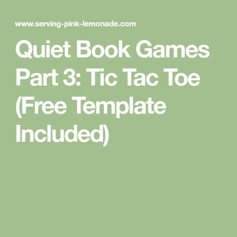 Quiet Book Games Part 3 Tic Tac Toe (Free Template Included - tic tac toe template