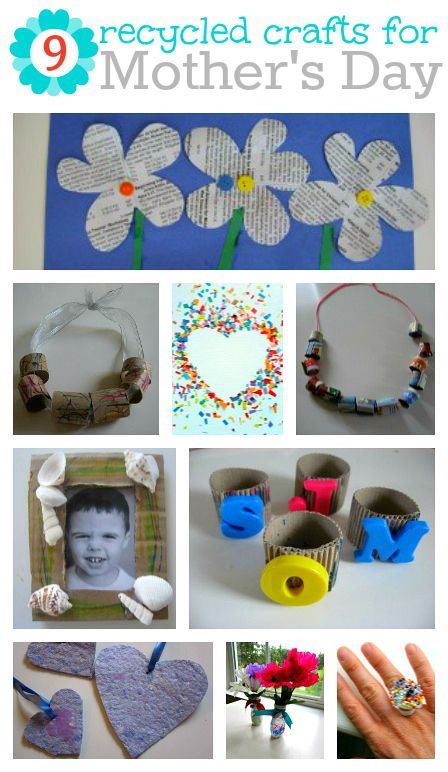 Mothers Day Crafts - 9 recycled crafts that make great Mother's Day gifts from the kids.