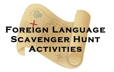 Foreign Language Vocabulary and Verb Form Scavenger Hunt