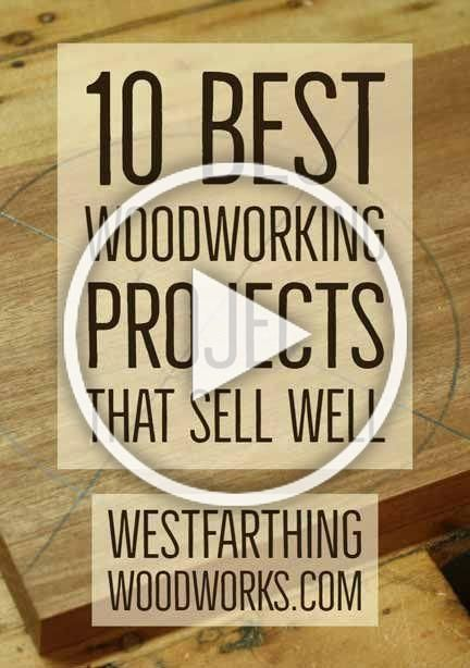 This Is The 10 Best Woodworking Projects That Sell Well Your Guide To Making And S In 2020 Woodworking Plans Free Woodworking Plans Kitchen Small Woodworking Projects