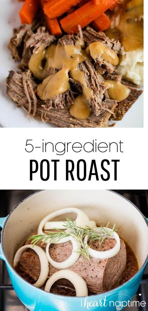 This EASY pot roast recipe is made with only 5 ingredients and can be made in the crockpot, oven or instant pot. Incredibly juicy, tender and is melt-in-your-mouth delicious. #potroast #roast #roastrecipe #potroastrecipe #comfort #comfortfood #beef #beefrecipes #dinner #dinnerrecipes #easydinner #recipes #iheartnaptime