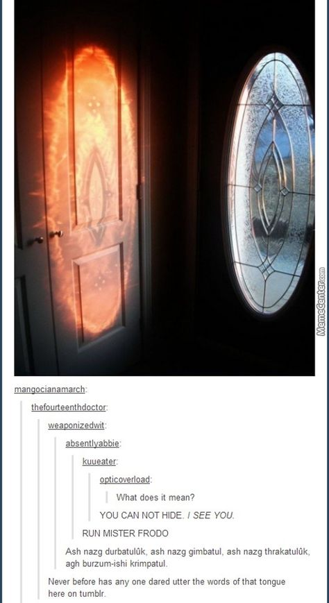 The Eye of Sauron door Aragorn, Legolas, Funny Memes, Hilarious, Funny As Hell, Jrr Tolkien, One Ring, Geek Out, Book Fandoms