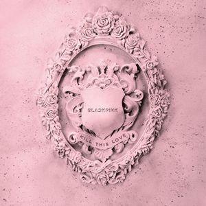 Download BLACKPINK – Kill This Love MP3   matikiri net in