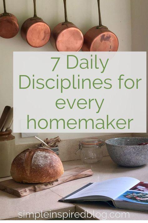 Daily have-tos to become a better homemaker. #homemaking #homemaker #home #dailydisciplines #dailyduties #dutiesandresponisibilities #betterhomemaker #goodhomemaker #frugalliving #simpleliving #efficienthomemaker #betterhomemaker #productivity #homemakingtips