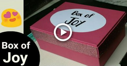 DIY Gift Box of Joy for Best Friend / Boy Friend |