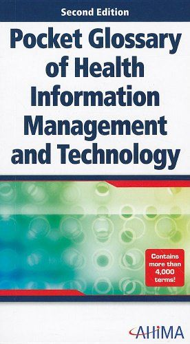Download Pdf Pocket Glossary Of Health Information Management And Technology Free Epub Mobi Ebooks Health Information Management Glossary Management