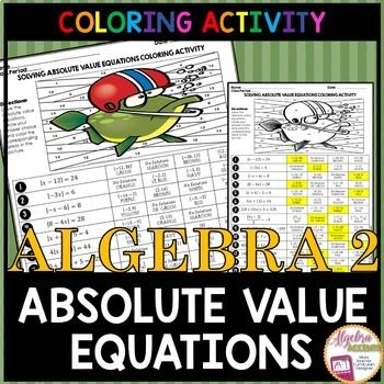 Solving Absolute Value Equations Coloring Activity Absolute Value Equations Absolute Value Color Activities