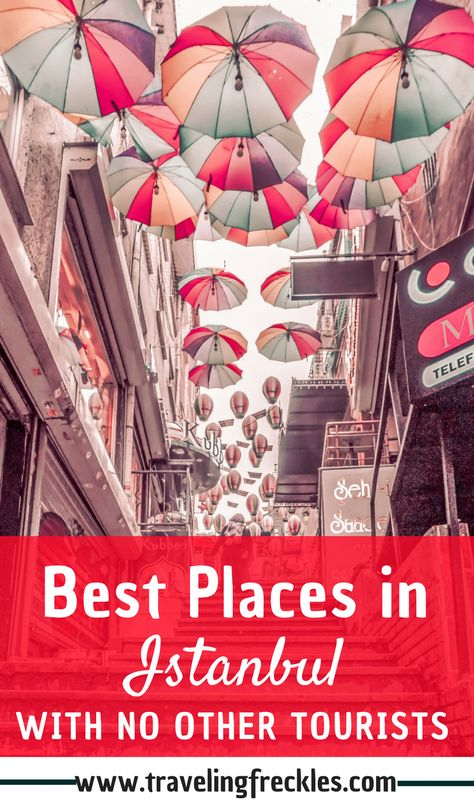 7 Non-Touristy Things to Do in Istanbul for a Local Experience