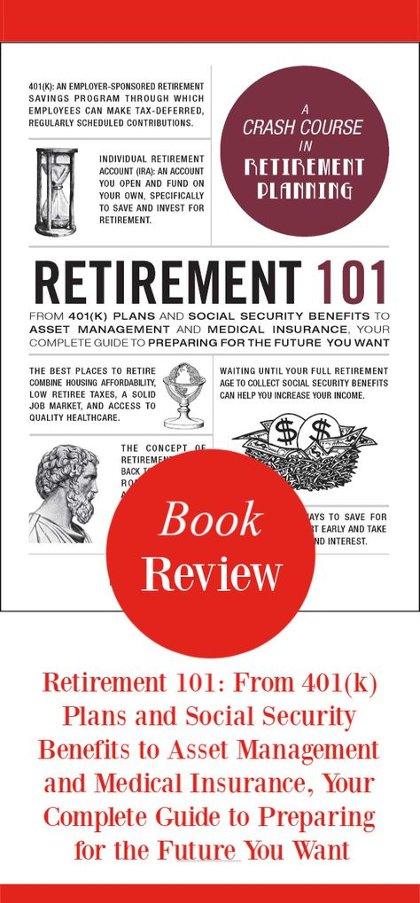 Retirement 101 Book Review In 2020 Money Advice Book Review