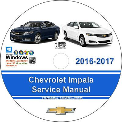 Chevrolet Impala 2016 2017 Factory Workshop Service Repair Manual
