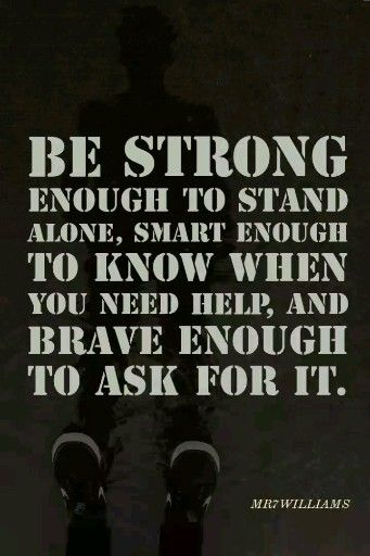 Be strong enough to stand alone smart enough to know when you NEED help. Here's 19 books to help you... CLICK to learn more.