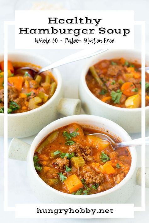 This veggie-loaded healthy hamburger soup recipe is a good old fashion soup that is easy to make, and everyone will love to eat! #dairyfree #glutenfree #beef #paleo #soup #vegetables #dinner #lunch #hungryhobby