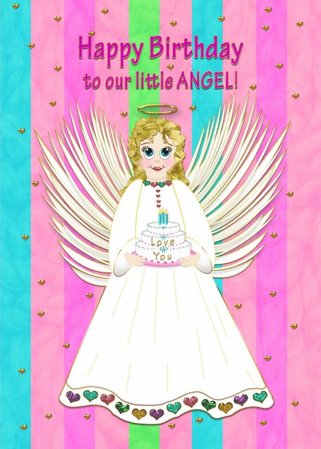 Birthday To Our Little Angel Sweet Angel Holding Birthday Cake Girl Card Ad Affiliate Sweet Angel Birthday Cake Girls Happy Birthday To Us Girl Cakes