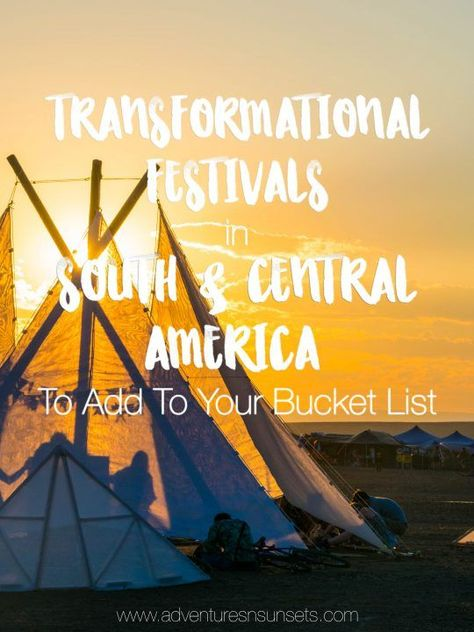 Transformational Music Festivals in South & Central America to Add to Your Bucket List
