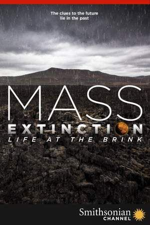 free films online Mass Extinction: Life at the Brink | ONLINE MOVIE