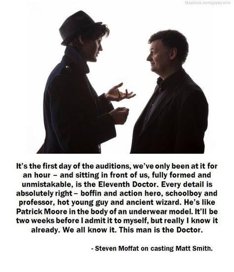 Steven Moffat on casting Matt Smith. I absolutely LOVE Matt Smith as The Doctor. Doctor Who, Eleventh Doctor, Space Man, The Eleven, Steven Moffat, Fandoms, Don't Blink, Matt Smith, School Boy