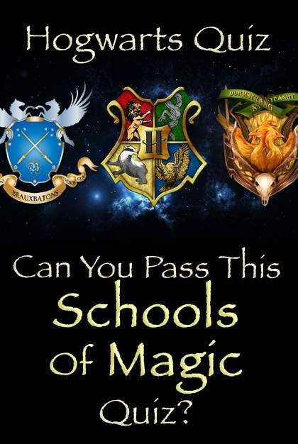 Hogwarts Quiz: Can You Pass This Schools Of Magic Quiz? in