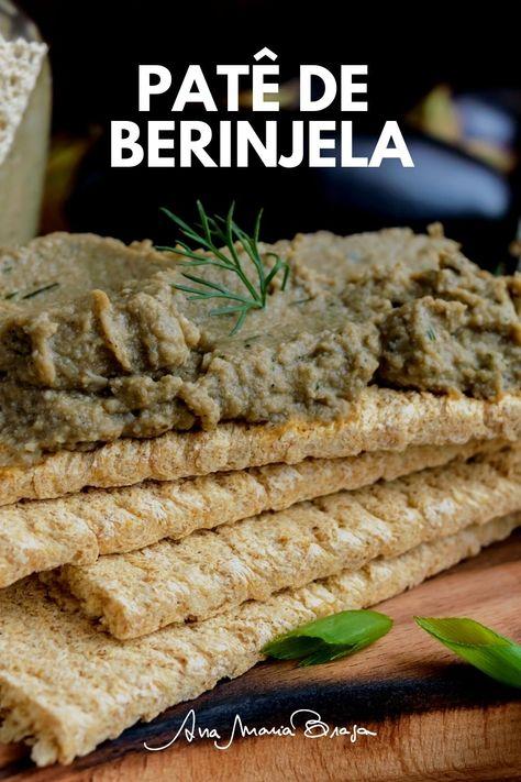 Aprenda a fazer um delicioso e fácil Patê de berinjela. Receita da Ana Maria Braga!
