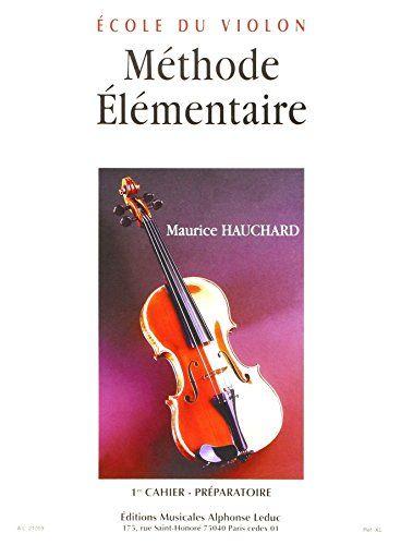 Telecharger Methode Elementaire Du Violon Volume 1 Pdf Par Hauchard Telecharger Votre Fichier Ebook Maintenant Telechargement Violon Pdf Gratuit