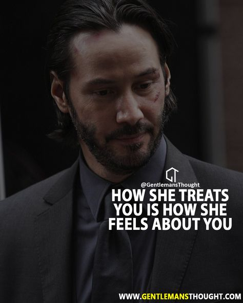 How she treats you is how she feels about you.