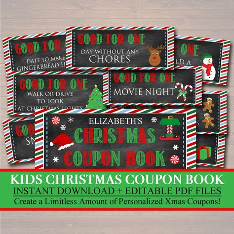 Editable PDF File so you can personalize as many Christmas coupons as you wish! Allows you to make them personal and magical for kids! *see below about editable files These editable kid's Christmas coupons are yours to keep forever to use year after year! Huge VALUE!! Make a new coupon book every year! Get creative with your christmas coupons! Have more than one child? You can personalize a booklet for each!! *Includes 8 Pre-filled coupons, cover & backs for the booklet and 2 whole sheets of