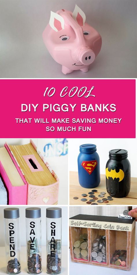 10 Cool Diy Piggy Banks That Will Make Saving Money So Much Fun Piggy Bank Diy Diy Piggy Bank Jar Diy Bank