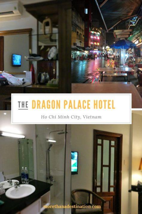 Hotel Review The Dragon Palace Hotel Ho Chi Minh City Palace