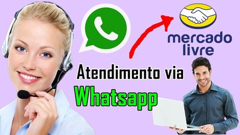 Como Entrar Em Contato Com O Mercado Livre Pelo Whatsapp