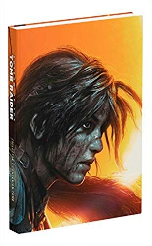 Pdf Download Shadow Of The Tomb Raider Official Collector S