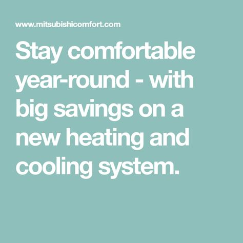 Stay Comfortable Year Round With Big Savings On A New Heating