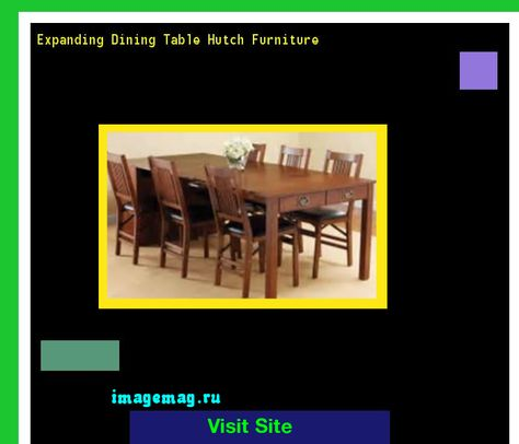 Expanding Dining Table Hutch Furniture 165208