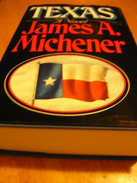 By Michener, he lived in Austin for several years as he researched and wrote this three volume