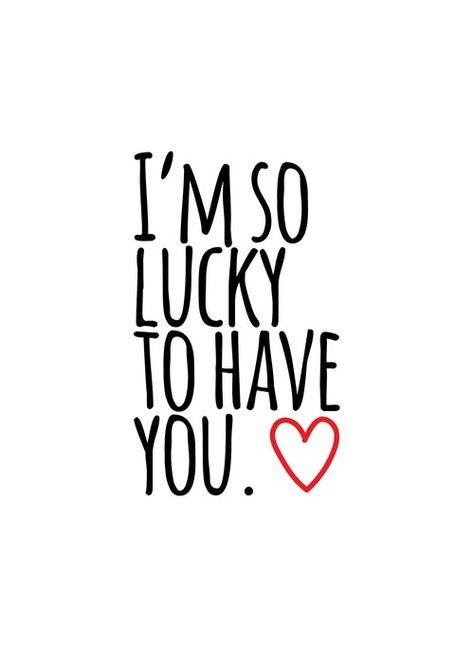 I'm so lucky to have you Art Print by cooledition - X-Small