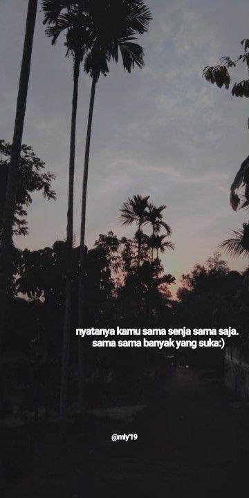 senja dan kamu caption quotes mood quotes aesthetic words
