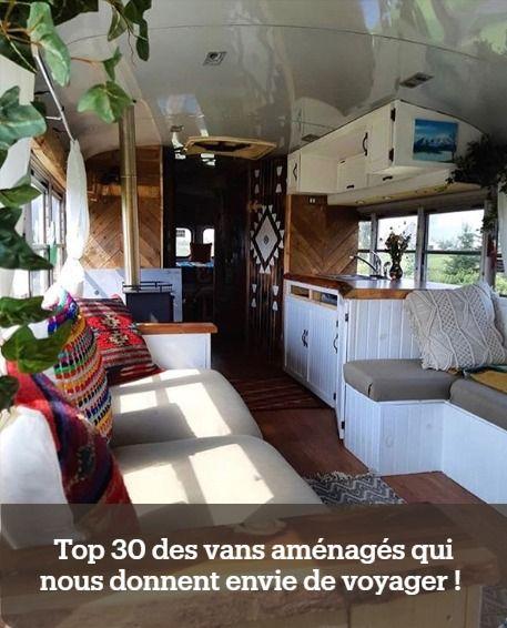 Top 30 Des Vans Amenages Qui Nous Donnent Envie De Voyager Vivre Dans Une Tiny House Maison Bus Scolaire Amenagement Camionette