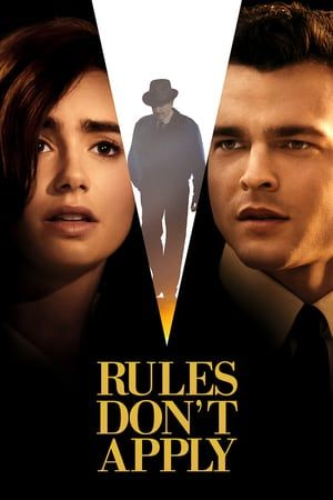 Watch Full Rules Don T Apply For Free Full Movies Online Free Free Movies Online Full Movies Online