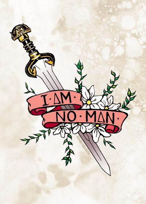 Lord of the Rings inspired print! Sword of Rohan with the most badass quote from Eowyn, I am no man. The perfect decor for the fierce woman* in your life! *Trans women are women. Lotr Tattoo, Tolkien Tattoo, I Am No Man, Lord Of The Rings Tattoo, J. R. R. Tolkien, Fierce Women, Ex Machina, Badass Quotes, Geek Out