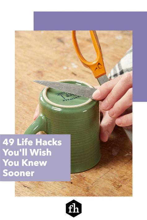 49 Life Hacks You'll Wish You Knew Sooner