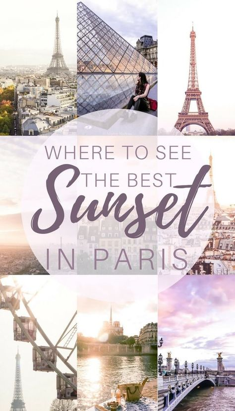 Where to see the best sunset in paris, France #travel #france #paris #traveltips