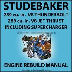 Studebaker 289 V8 1959 1964 Engine Rebuild Overhaul Manual