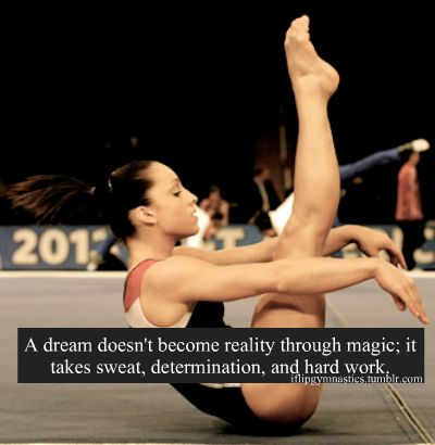 A dream doesn't become reality through magic. It takes sweat, determination, and hard work. Gymnastics Problems, Gymnastics Workout, Gymnastics Team, Artistic Gymnastics, Olympic Gymnastics, Olympic Games, Gymnastics Stuff, Acrobatic Gymnastics, High School Cheerleading