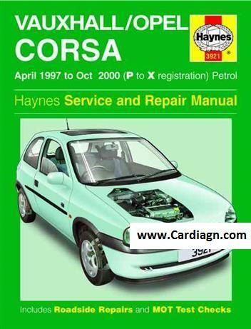 Vauxhall Opel Corsa 1997 2000 Haynes Service Opel Corsa Vauxhall Corsa Opel