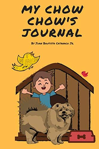 My Chow Chow S Journal Daily Journal For Keep Sake Memor Https